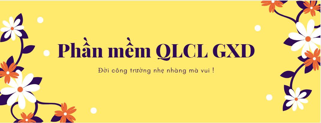 phan-mem-qlcl-gxd-doi-cong-trinh-nhe-nhang-ma-vui-2.jpg