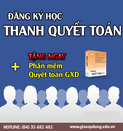 Tìm hiểu khóa học Thanh Quyết toán GXD